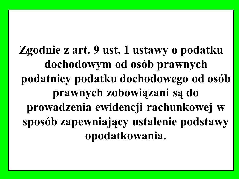 Zgodnie z art. 9 ust.