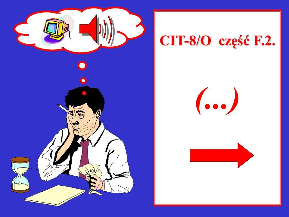 CIT-8/O część F.2. (...)