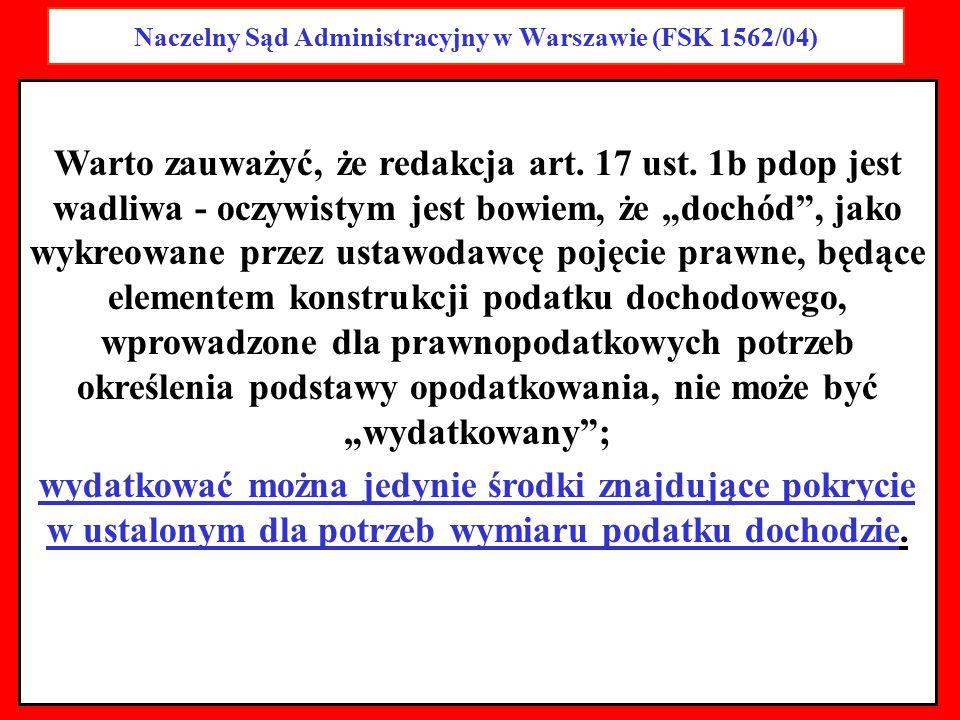 Naczelny Sąd Administracyjny w Warszawie (FSK 1562/04)