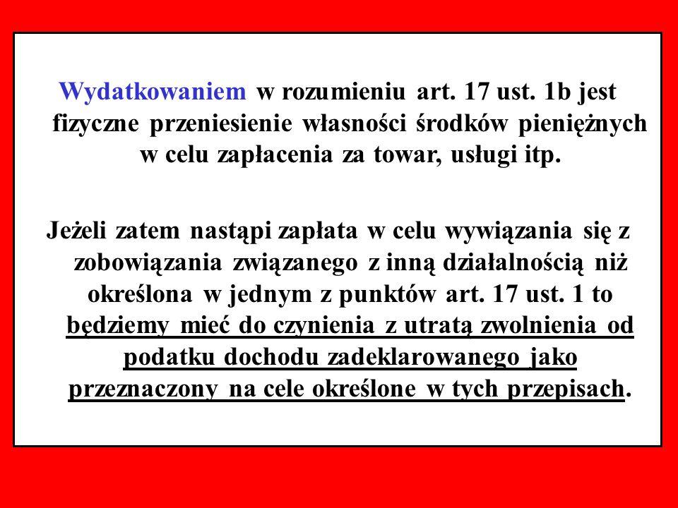 Wydatkowaniem w rozumieniu art. 17 ust