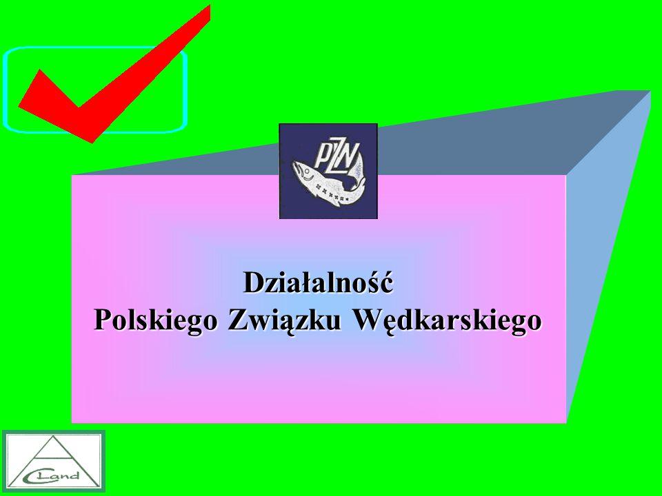 Działalność Polskiego Związku Wędkarskiego
