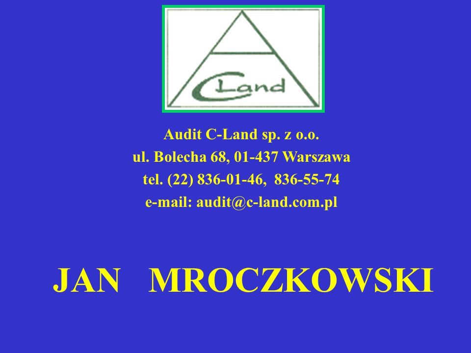 e-mail: audit@c-land.com.pl