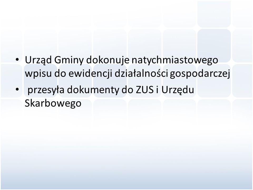 Urząd Gminy dokonuje natychmiastowego wpisu do ewidencji działalności gospodarczej