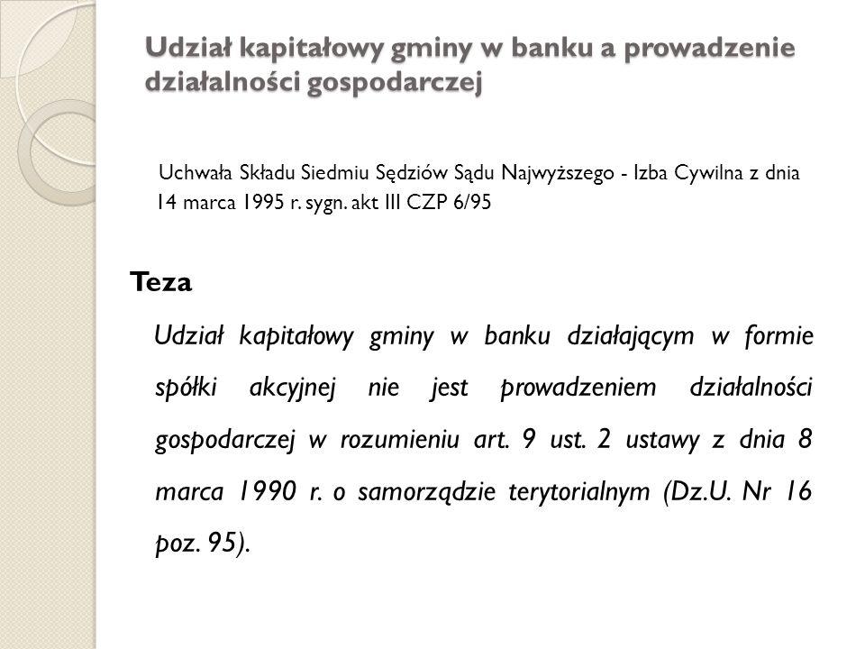 Udział kapitałowy gminy w banku a prowadzenie działalności gospodarczej