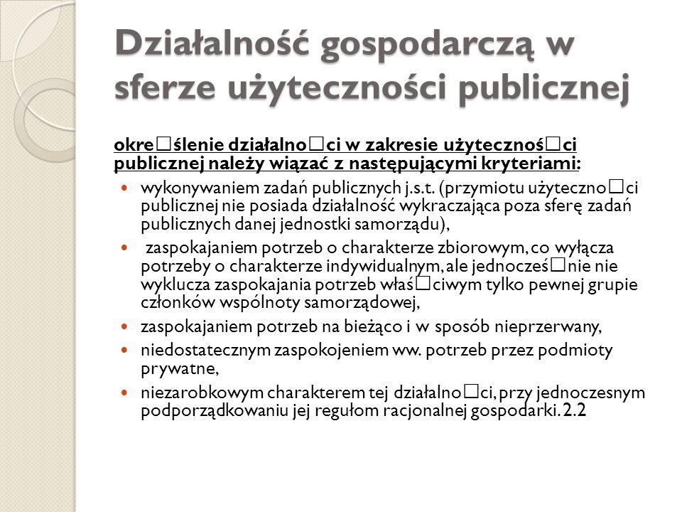 Działalność gospodarczą w sferze użyteczności publicznej