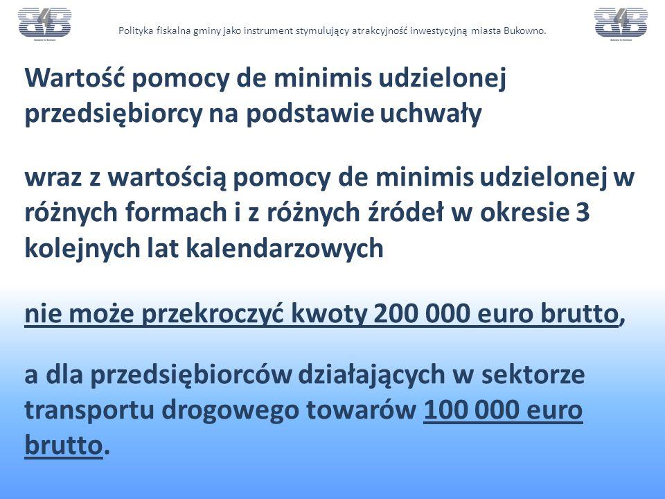 nie może przekroczyć kwoty 200 000 euro brutto,