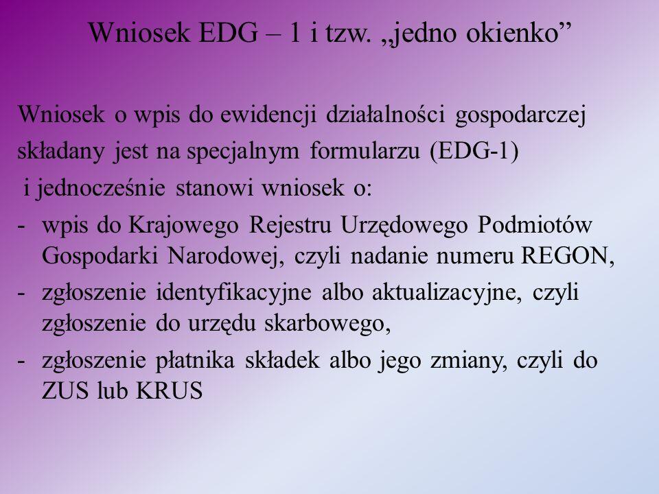 """Wniosek EDG – 1 i tzw. """"jedno okienko"""