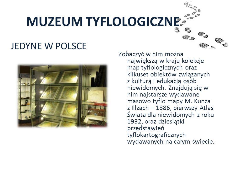 MUZEUM TYFLOLOGICZNE JEDYNE W POLSCE