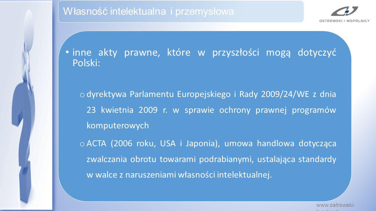 inne akty prawne, które w przyszłości mogą dotyczyć Polski: