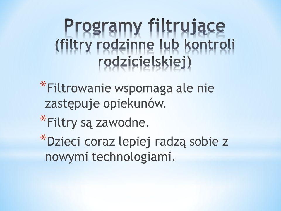 Programy filtrujące (filtry rodzinne lub kontroli rodzicielskiej)