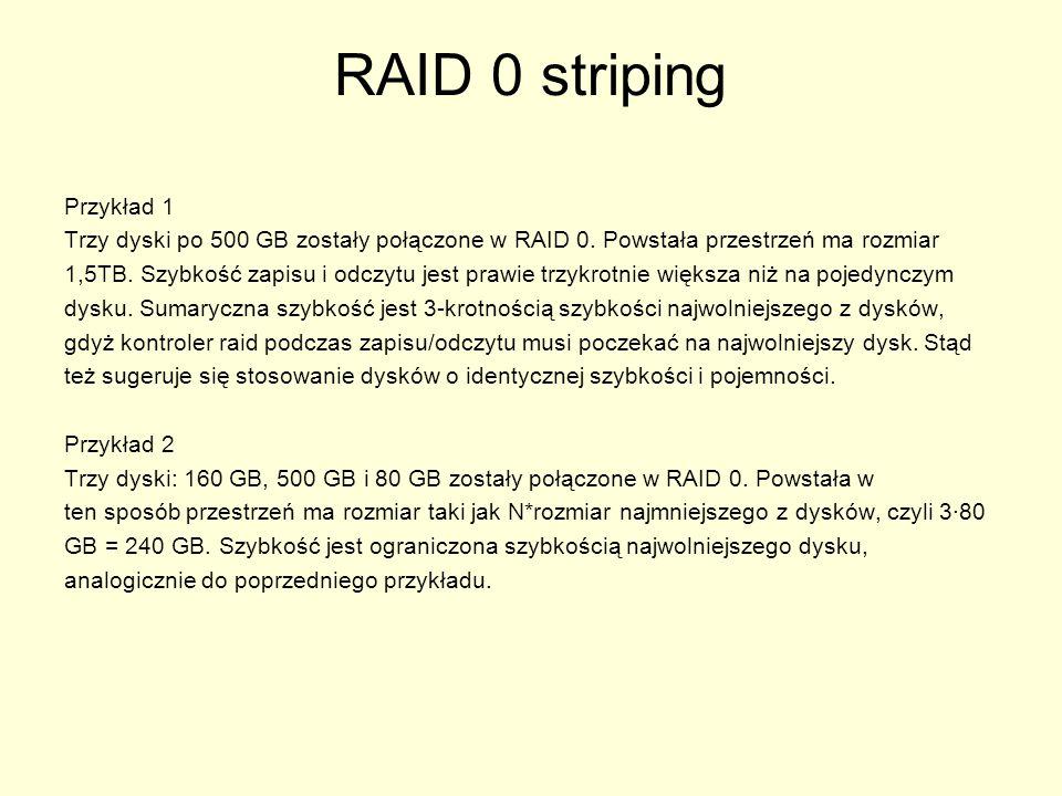 RAID 0 striping Przykład 1