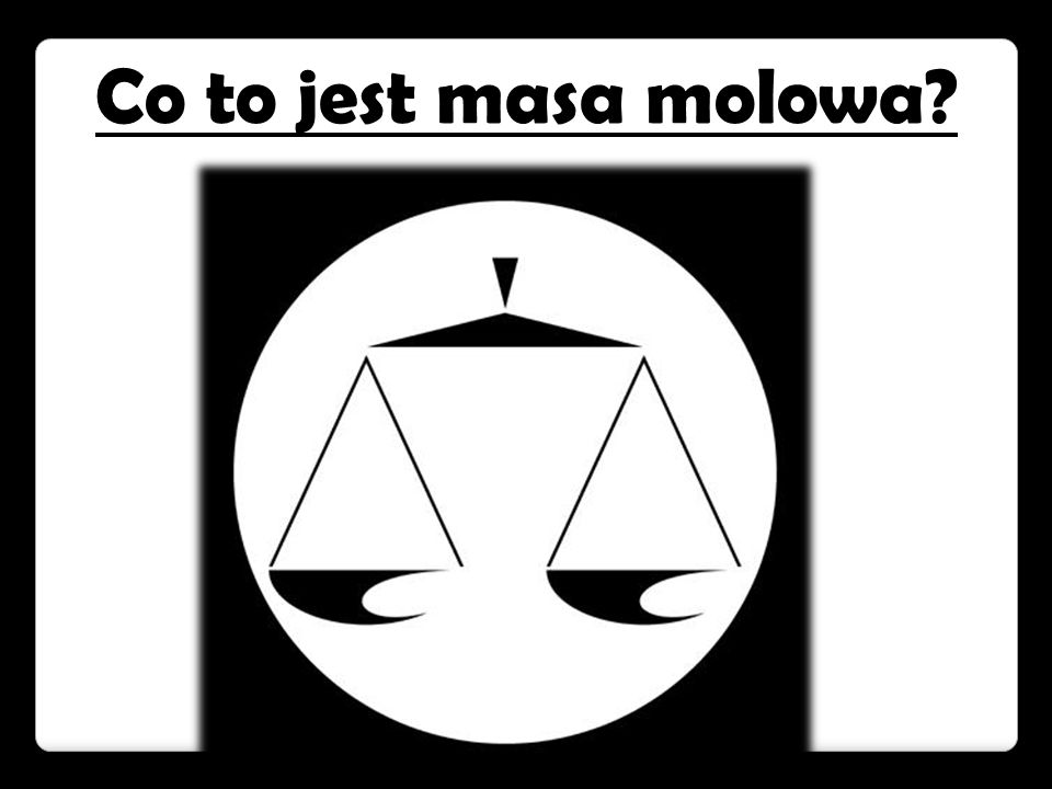 Co to jest masa molowa