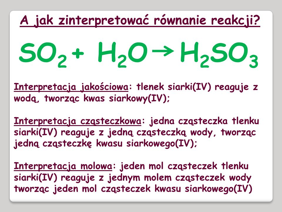 A jak zinterpretować równanie reakcji