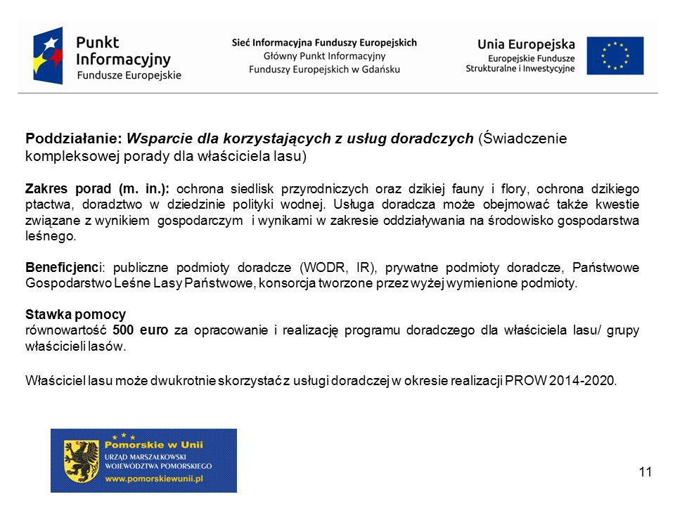 Poddziałanie: Wsparcie dla korzystających z usług doradczych (Świadczenie kompleksowej porady dla właściciela lasu)