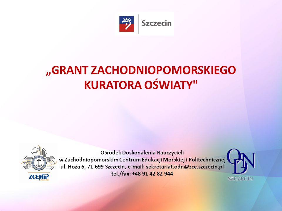 """""""GRANT ZACHODNIOPOMORSKIEGO KURATORA OŚWIATY"""