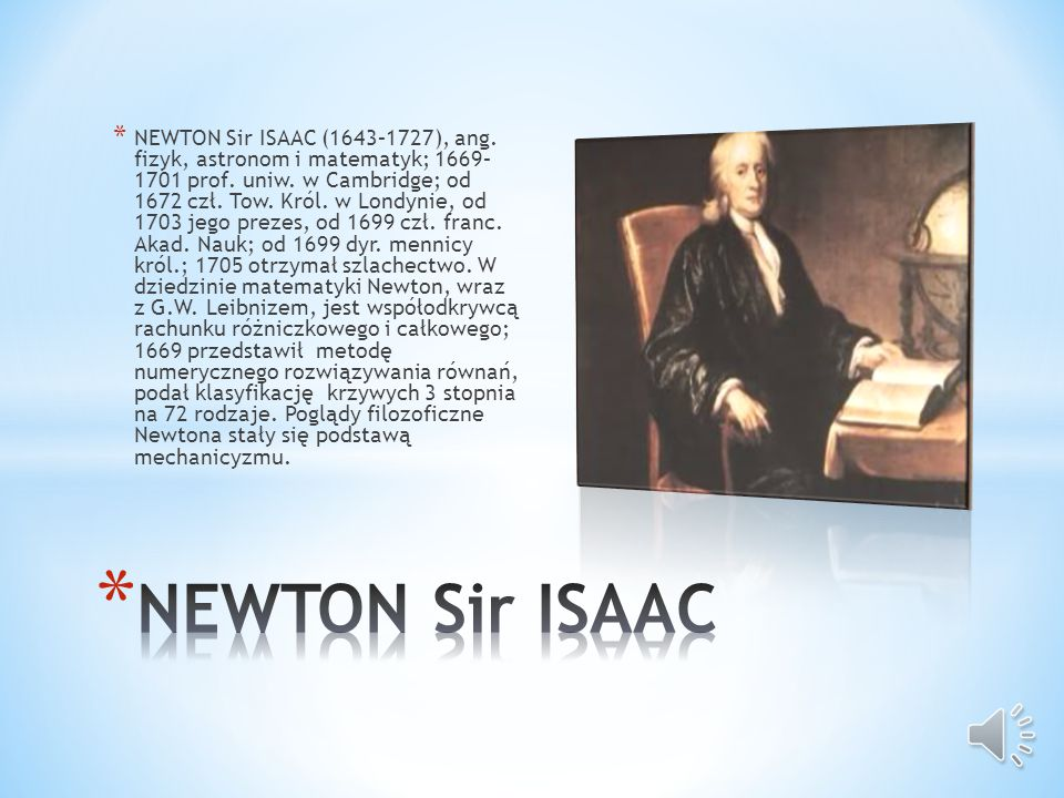 NEWTON Sir ISAAC (1643–1727), ang