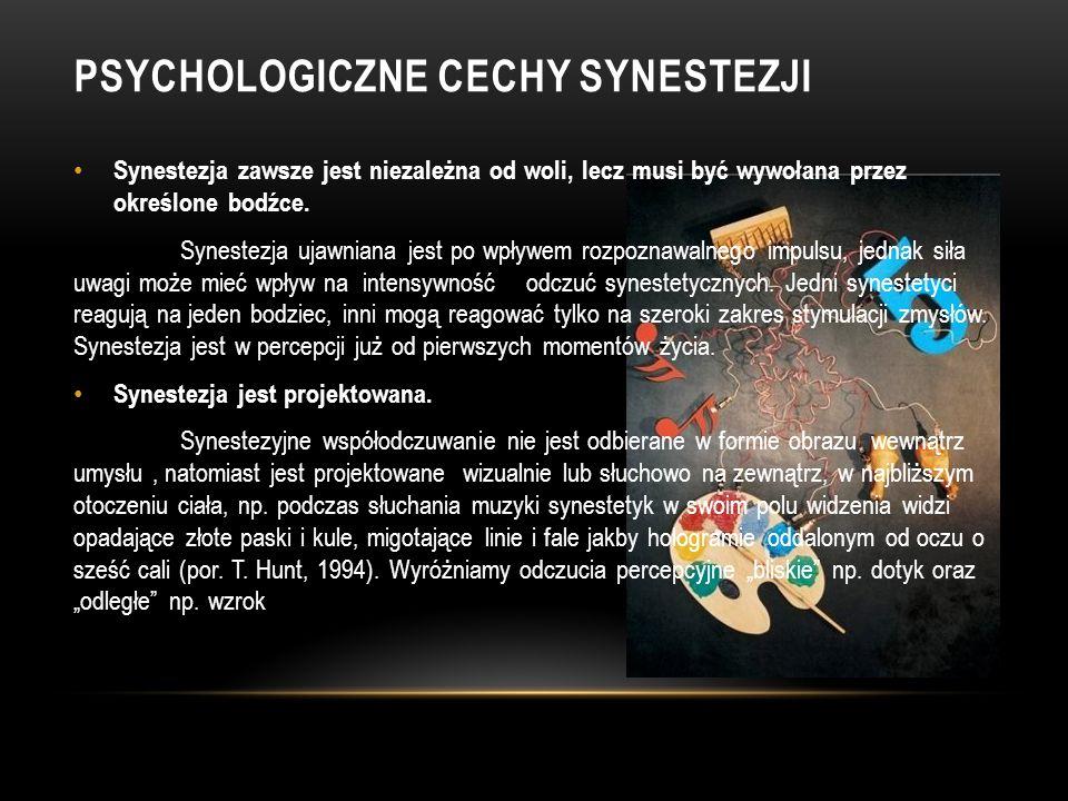 PSYCHOLOGICZNE CECHY SYNESTEZJI