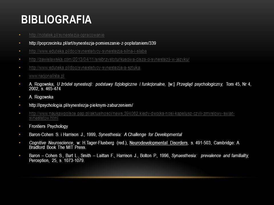 Bibliografia http://notatek.pl/synestezja-opracowanie