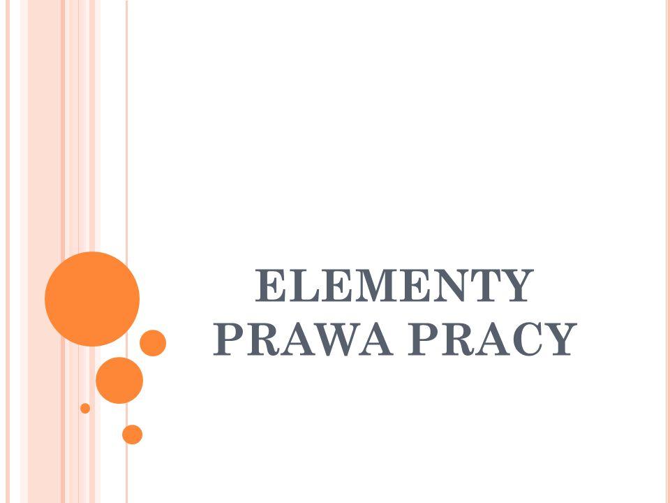 ELEMENTY PRAWA PRACY