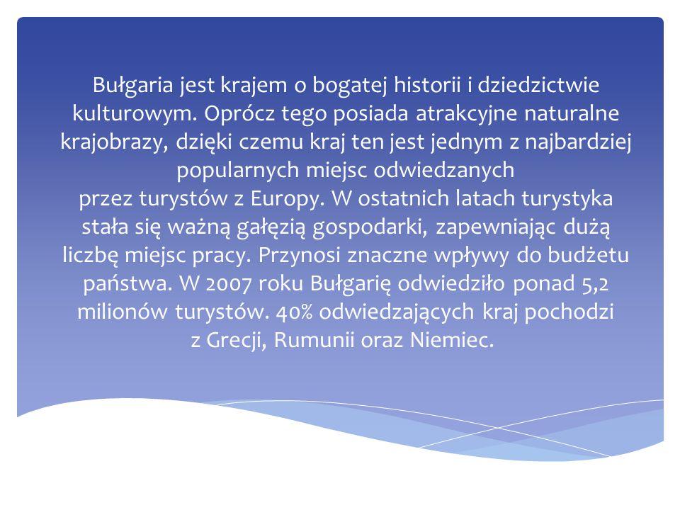 Bułgaria jest krajem o bogatej historii i dziedzictwie kulturowym
