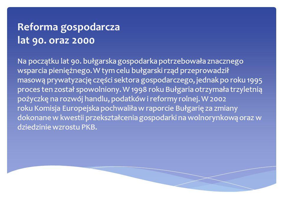 Reforma gospodarcza lat 90. oraz 2000