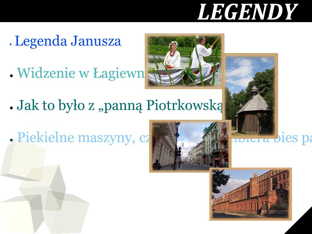 """LEGENDY Widzenie w Łagiewnikach Jak to było z """"panną Piotrkowską"""