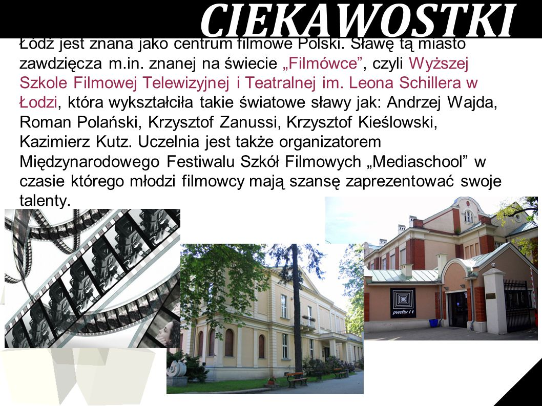 Łódź jest znana jako centrum filmowe Polski