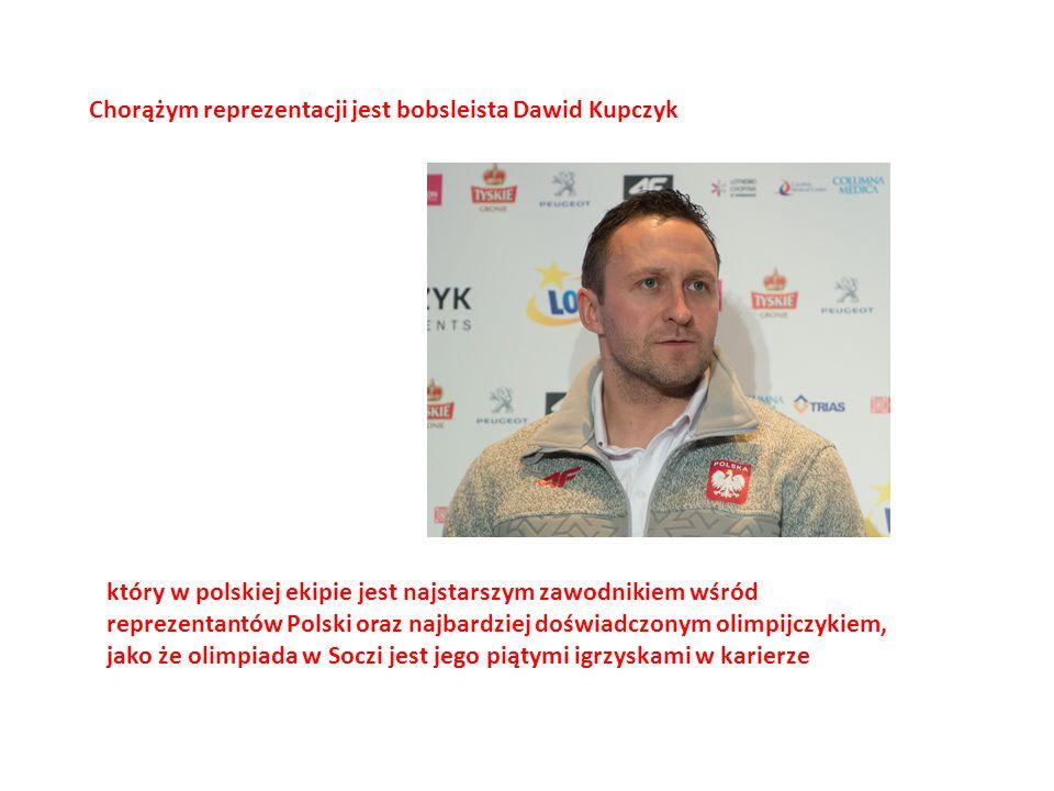 Chorążym reprezentacji jest bobsleista Dawid Kupczyk