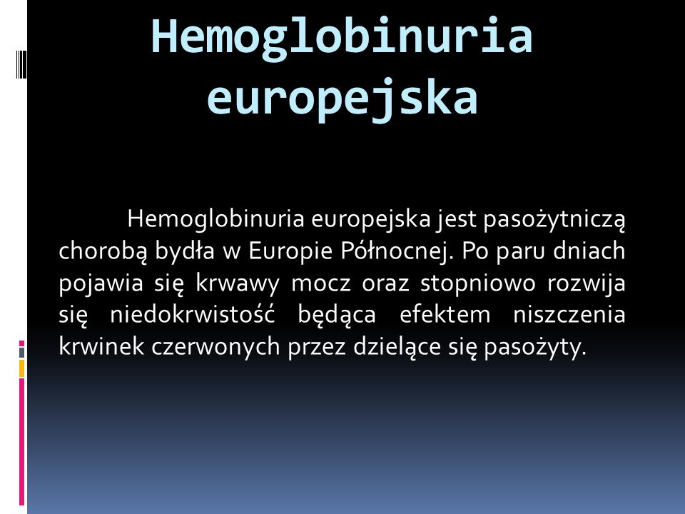Hemoglobinuria europejska