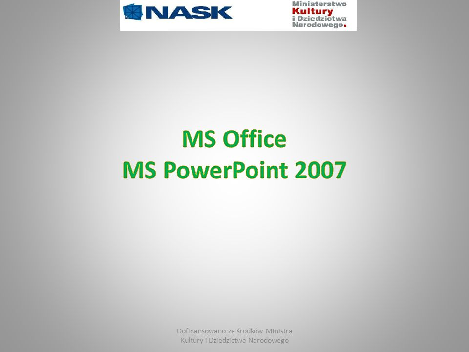 MS Office MS PowerPoint 2007