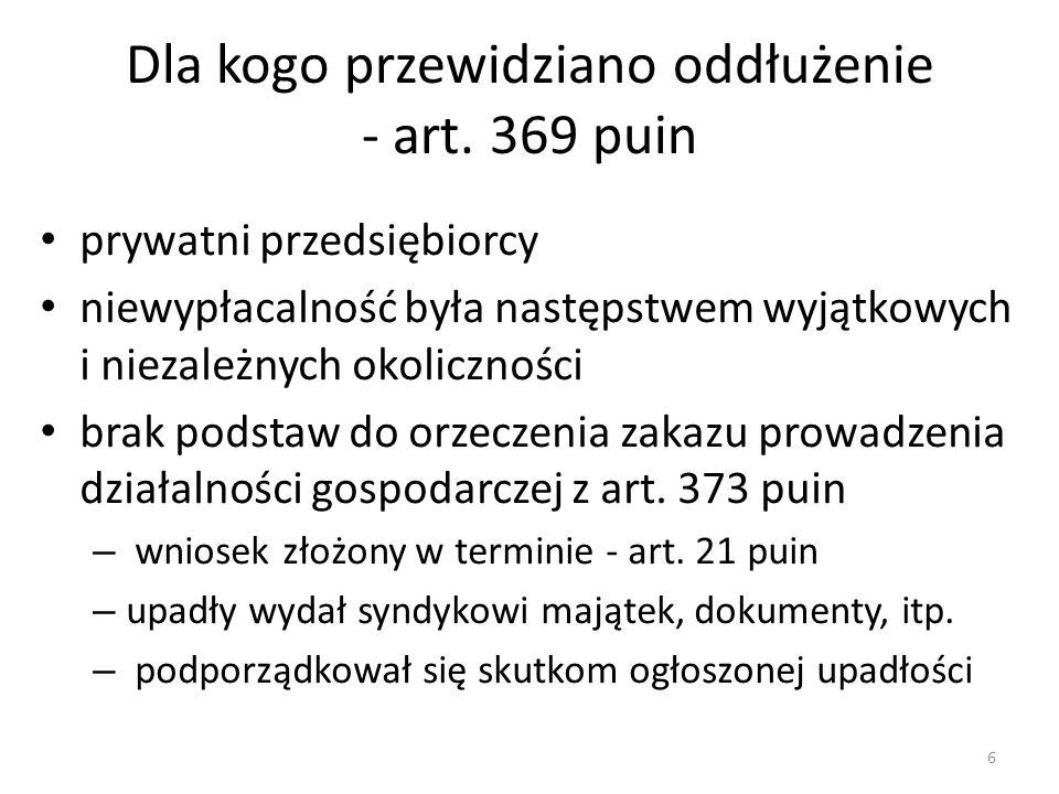 Dla kogo przewidziano oddłużenie - art. 369 puin