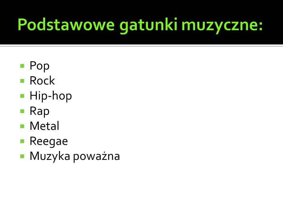 Podstawowe gatunki muzyczne: