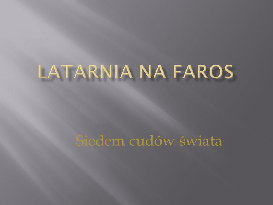 Latarnia na Faros Siedem cudów świata