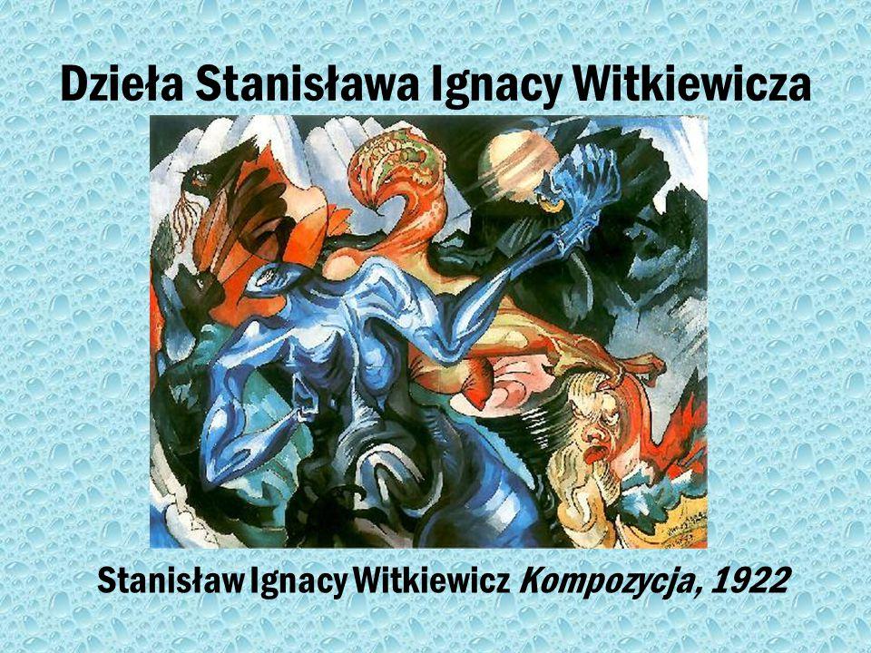 Dzieła Stanisława Ignacy Witkiewicza