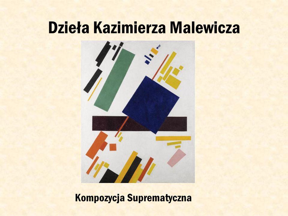 Dzieła Kazimierza Malewicza