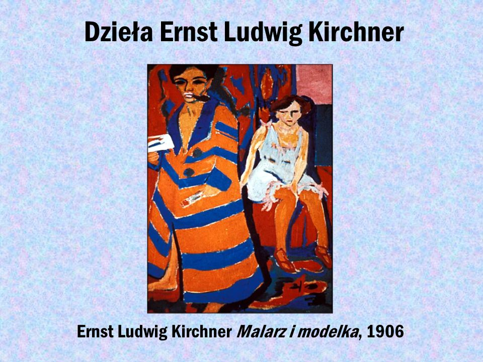 Dzieła Ernst Ludwig Kirchner