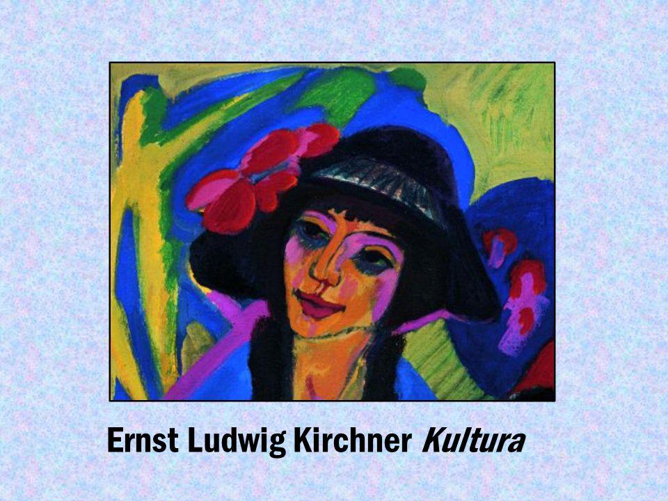Ernst Ludwig Kirchner Kultura