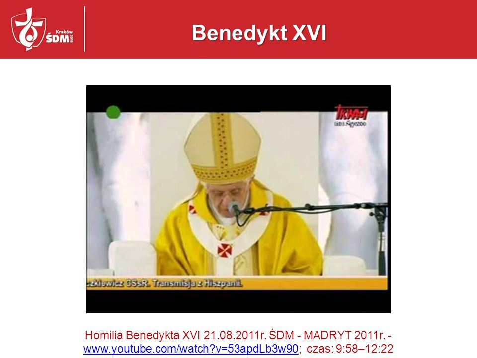 Benedykt XVI Homilia Benedykta XVI 21.08.2011r. ŚDM - MADRYT 2011r.