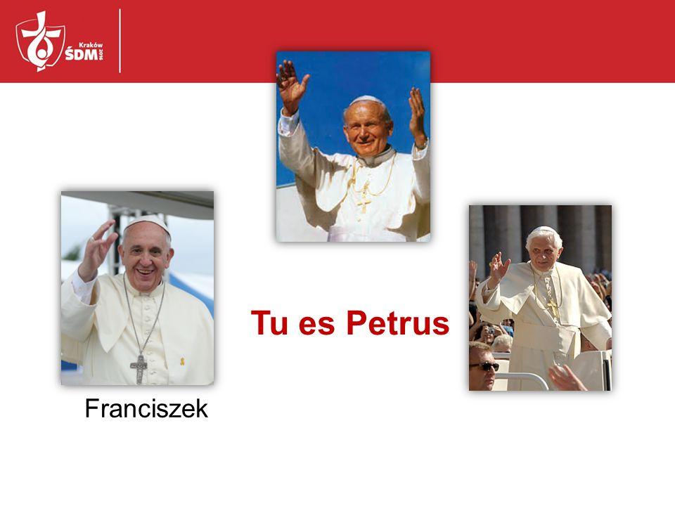Tu es Petrus Franciszek