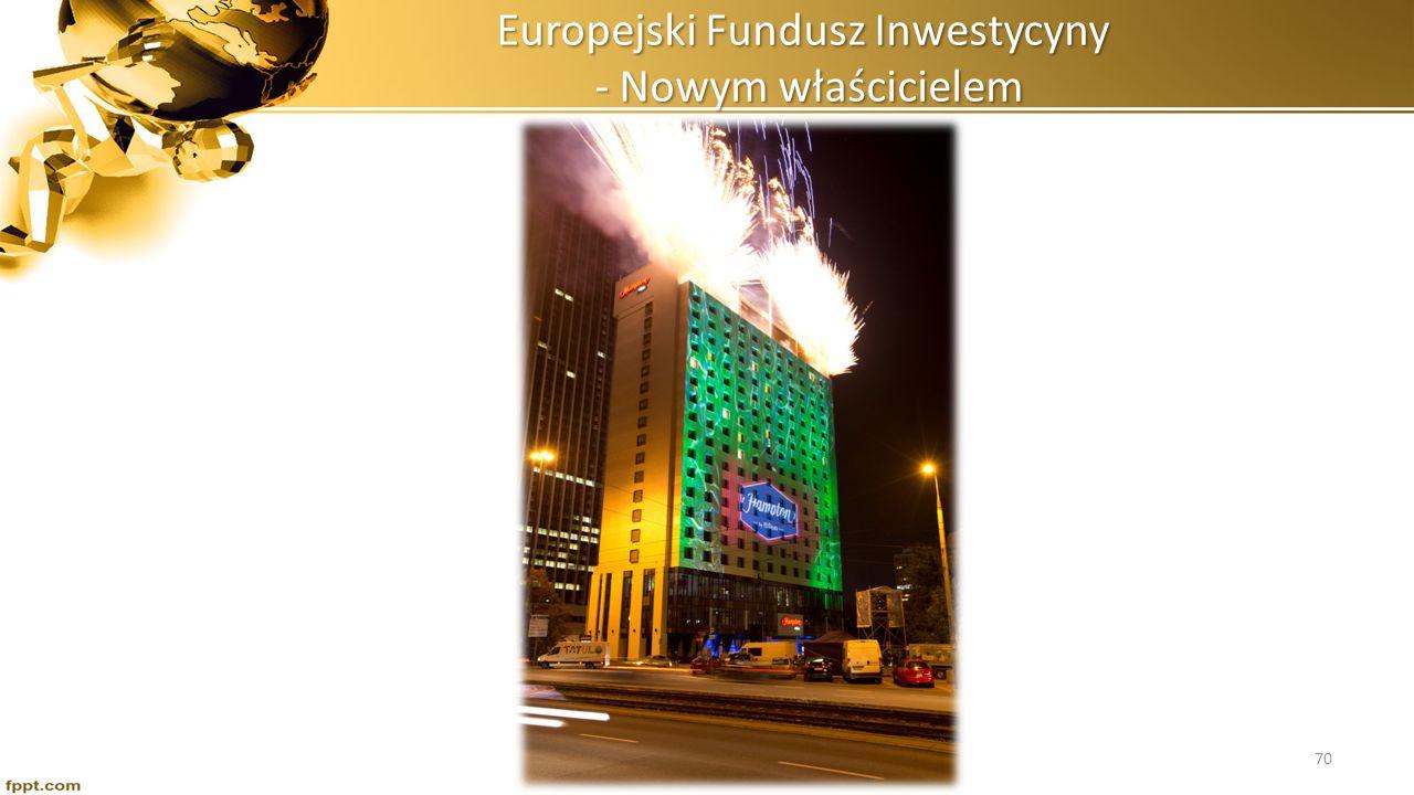 Europejski Fundusz Inwestycyny - Nowym właścicielem