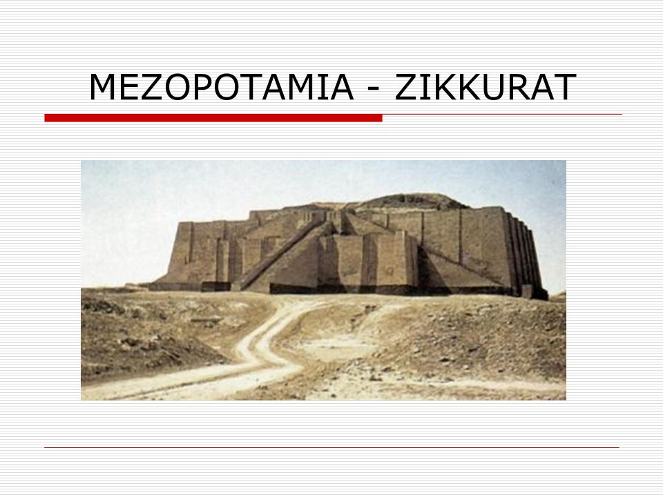 MEZOPOTAMIA - ZIKKURAT