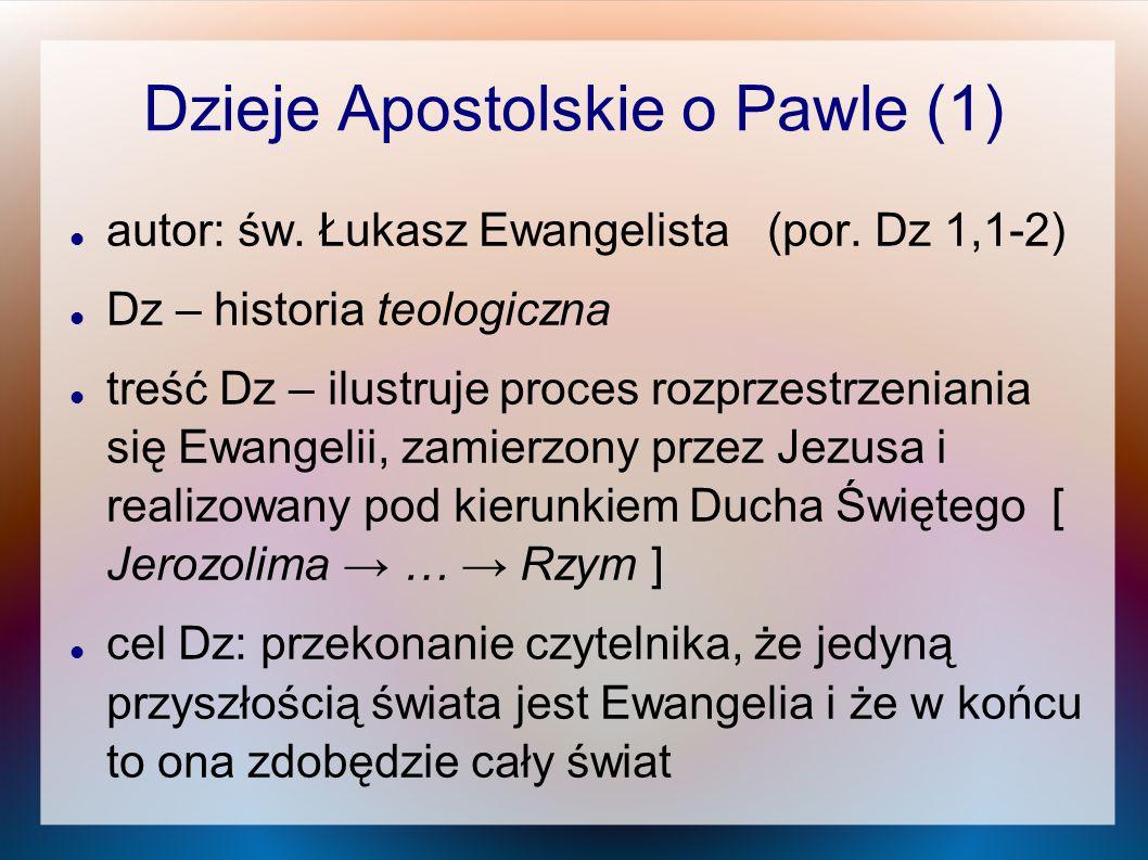 Dzieje Apostolskie o Pawle (1)