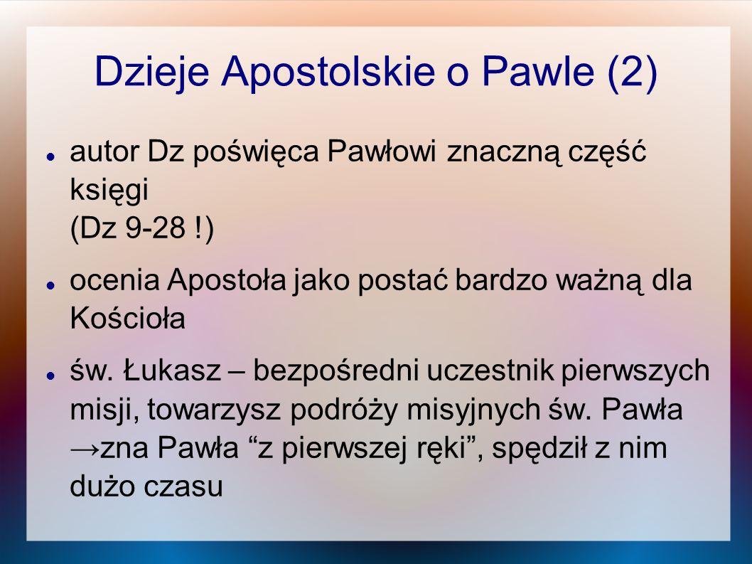 Dzieje Apostolskie o Pawle (2)