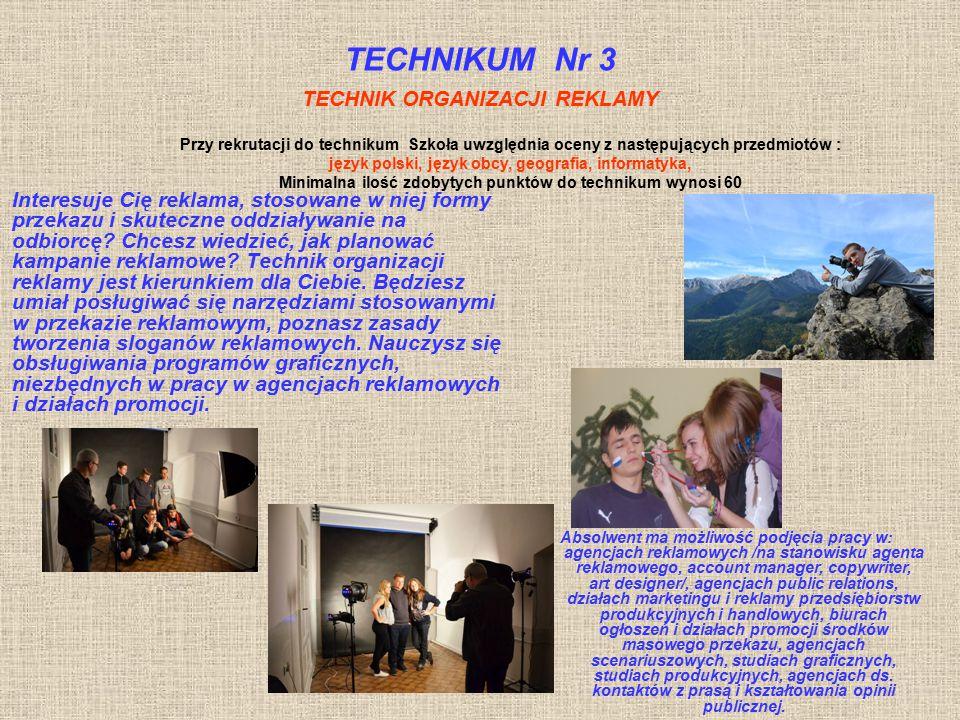 TECHNIKUM Nr 3 TECHNIK ORGANIZACJI REKLAMY