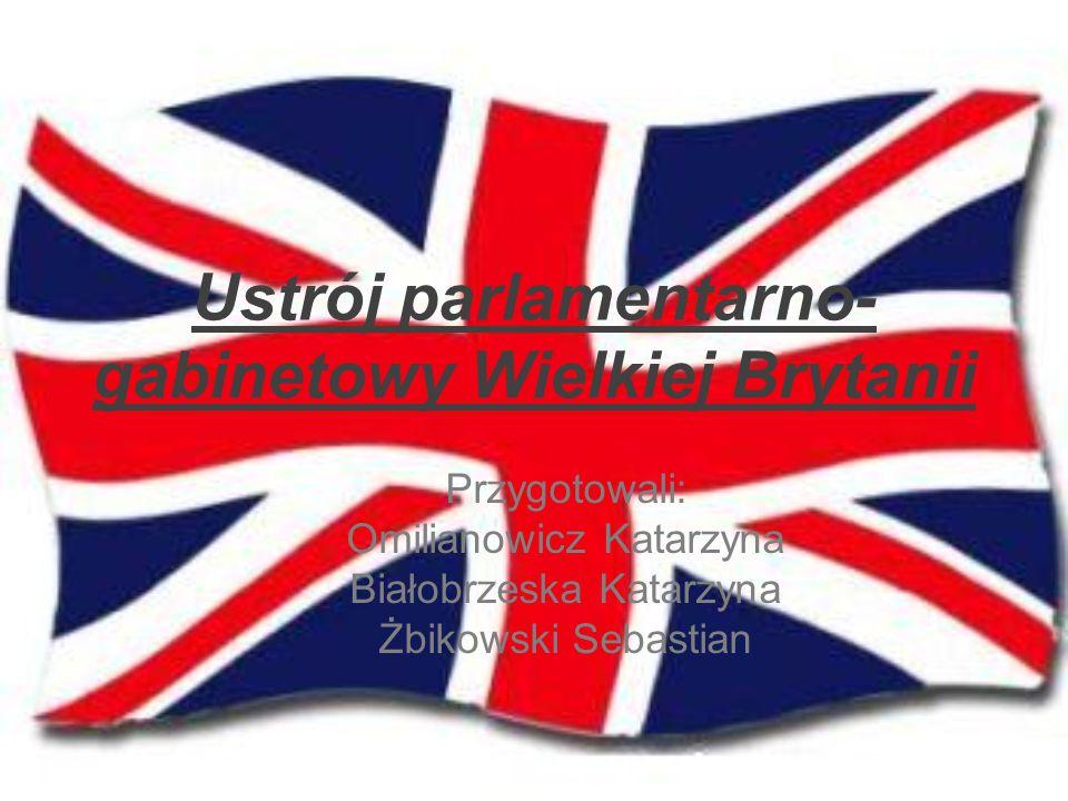 Ustrój parlamentarno-gabinetowy Wielkiej Brytanii