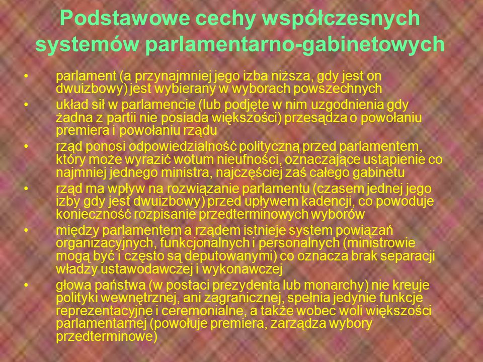 Podstawowe cechy współczesnych systemów parlamentarno-gabinetowych