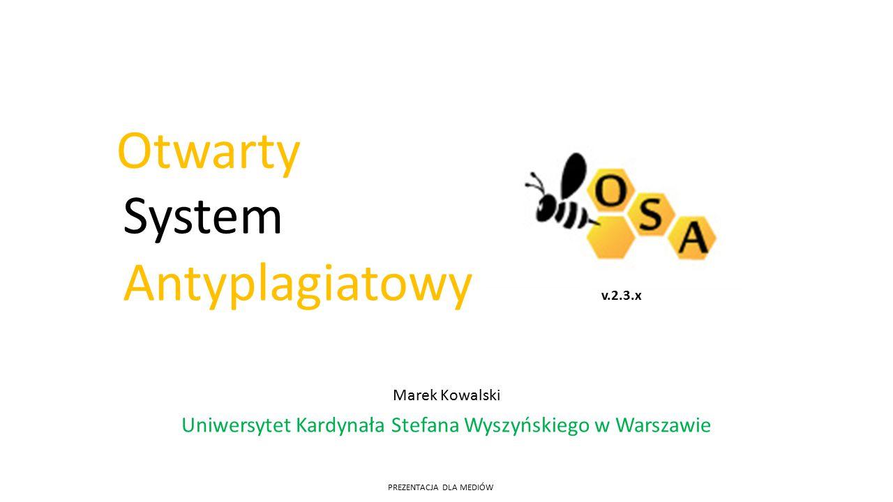 Marek Kowalski Uniwersytet Kardynała Stefana Wyszyńskiego w Warszawie