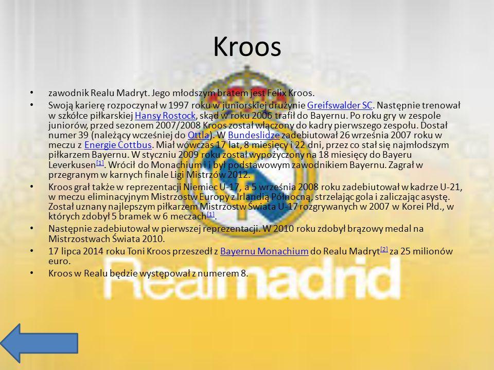Kroos zawodnik Realu Madryt. Jego młodszym bratem jest Felix Kroos.