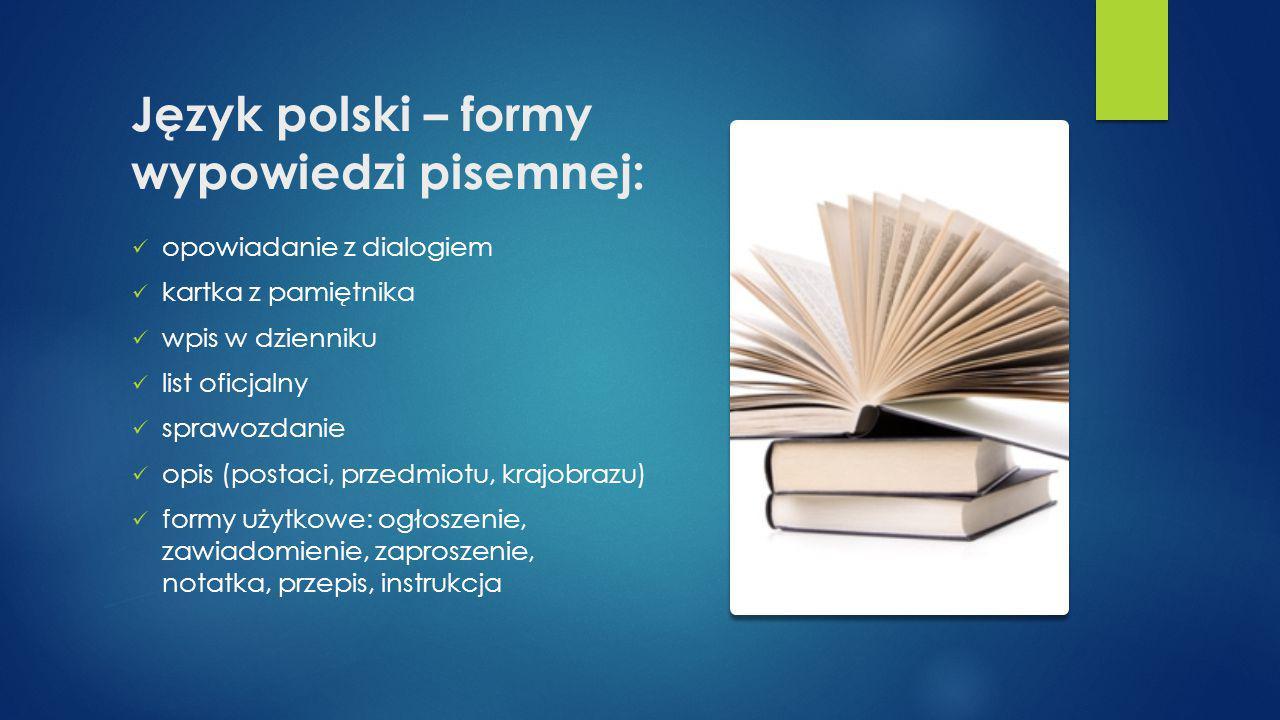 Język polski – formy wypowiedzi pisemnej: