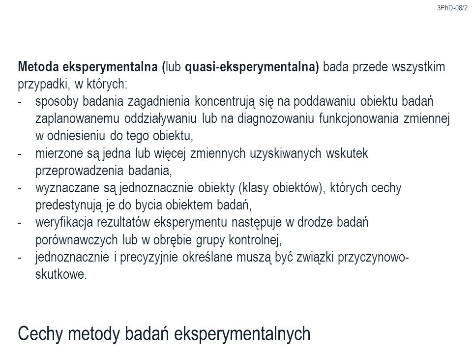 Cechy metody badań eksperymentalnych